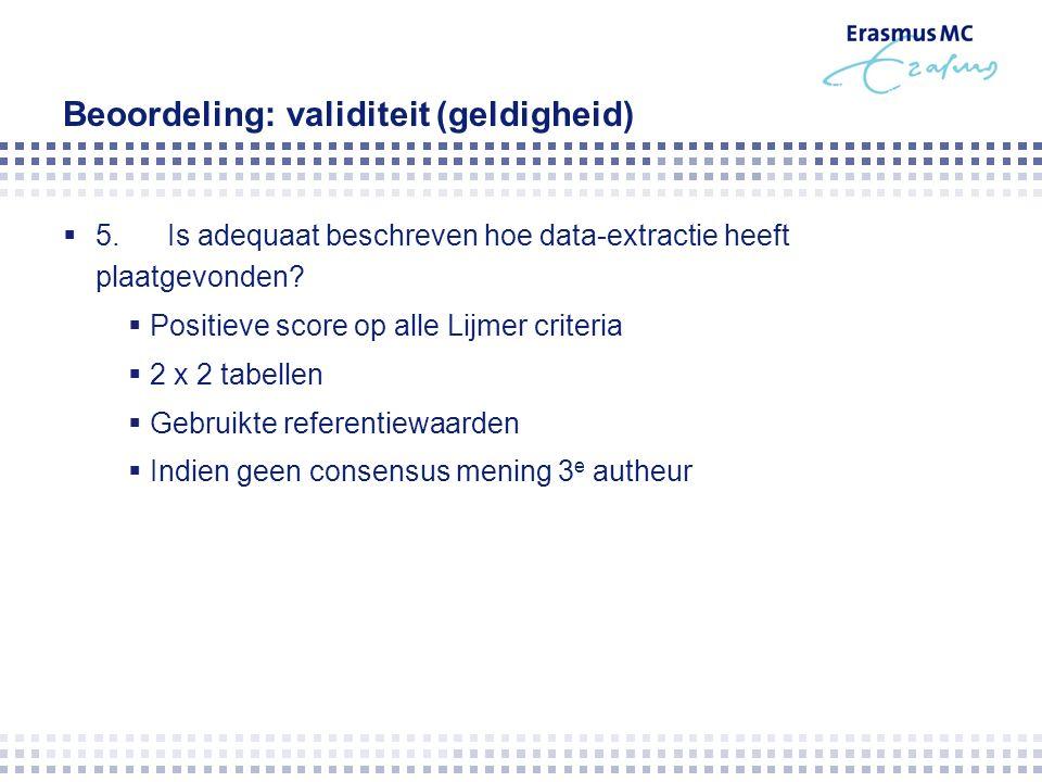 Beoordeling: validiteit (geldigheid)  5.