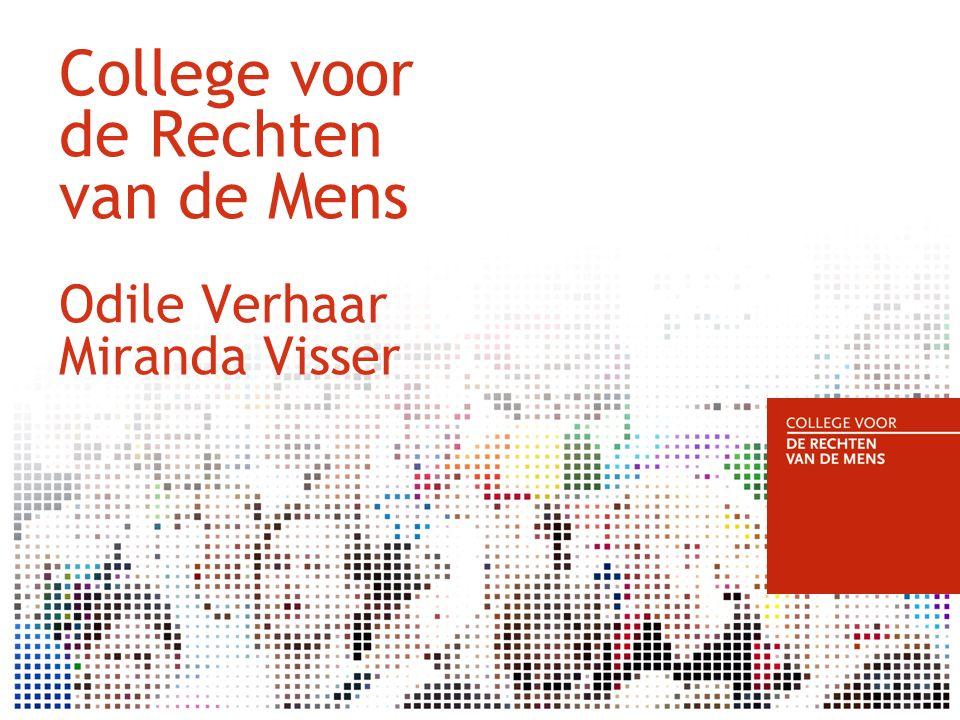 College voor de Rechten van de Mens Odile Verhaar Miranda Visser