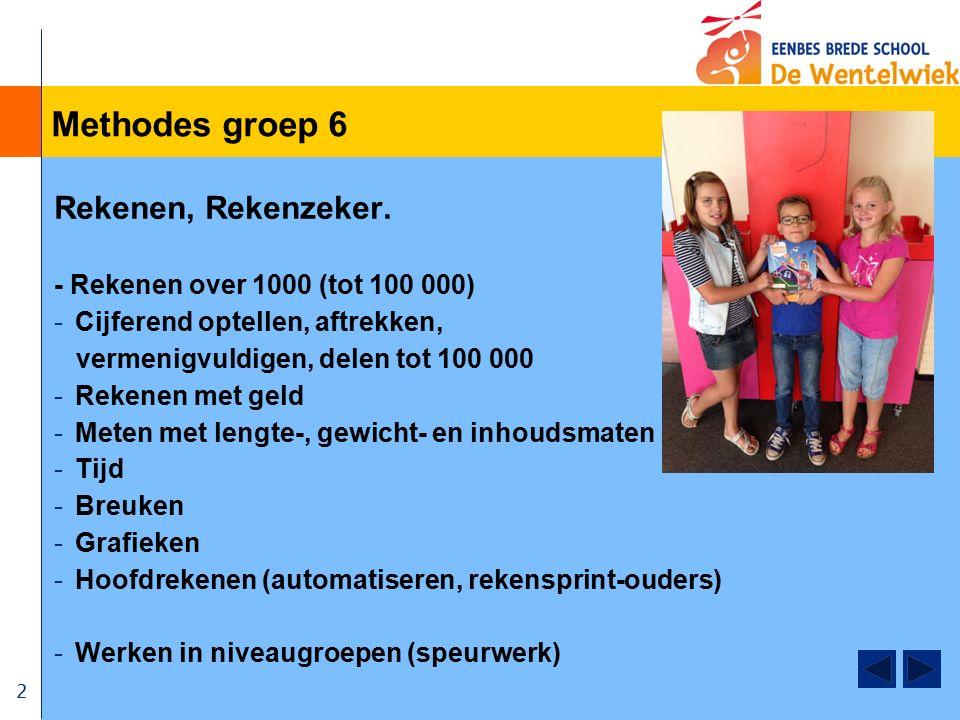 2 Methodes groep 6 Rekenen, Rekenzeker. - Rekenen over 1000 (tot 100 000) -Cijferend optellen, aftrekken, vermenigvuldigen, delen tot 100 000 -Rekenen