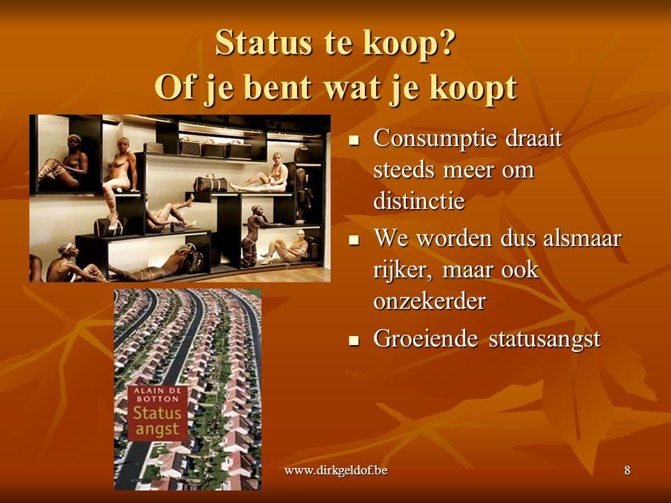 www.dirkgeldof.be8 Status te koop.