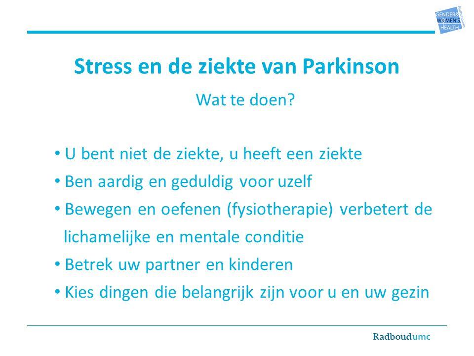Stress en de ziekte van Parkinson Wat te doen.
