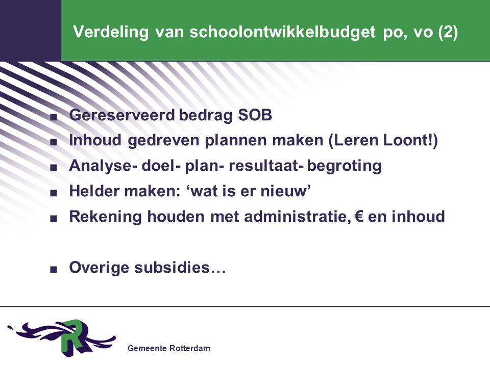 Gemeente Rotterdam Verdeling van schoolontwikkelbudget po, vo (2).