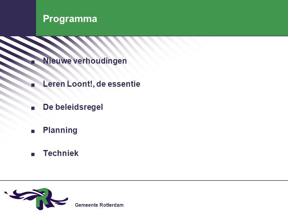 Gemeente Rotterdam Programma. Nieuwe verhoudingen.