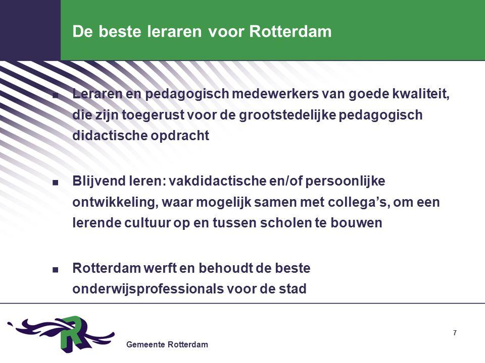 Gemeente Rotterdam De beste leraren voor Rotterdam.