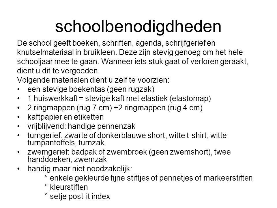 schoolbenodigdheden De school geeft boeken, schriften, agenda, schrijfgerief en knutselmateriaal in bruikleen. Deze zijn stevig genoeg om het hele sch