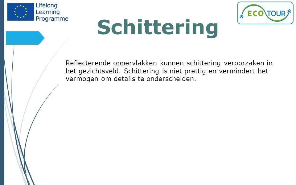 Schittering 12 Reflecterende oppervlakken kunnen schittering veroorzaken in het gezichtsveld. Schittering is niet prettig en vermindert het vermogen o