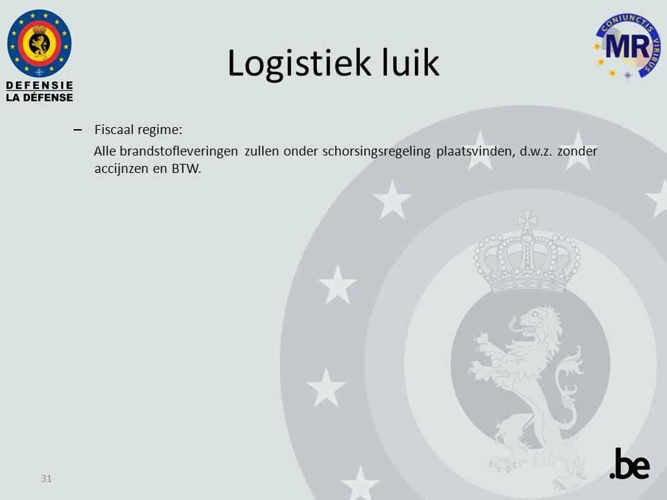 Logistiek luik – Fiscaal regime: Alle brandstofleveringen zullen onder schorsingsregeling plaatsvinden, d.w.z.