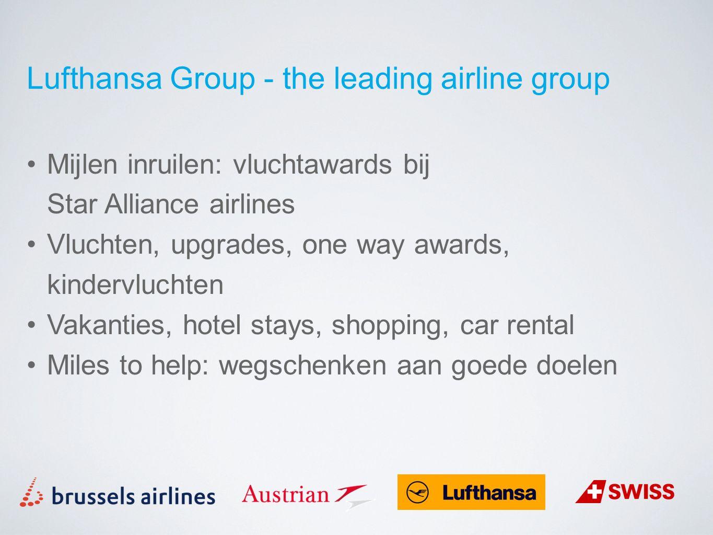 Lufthansa Group - the leading airline group Mijlen inruilen: vluchtawards bij Star Alliance airlines Vluchten, upgrades, one way awards, kindervluchte