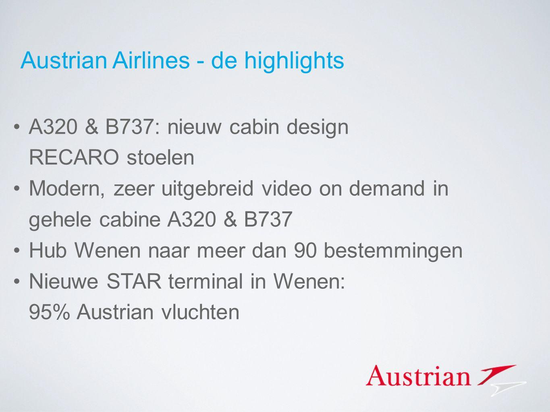 Austrian Airlines - de highlights A320 & B737: nieuw cabin design RECARO stoelen Modern, zeer uitgebreid video on demand in gehele cabine A320 & B737