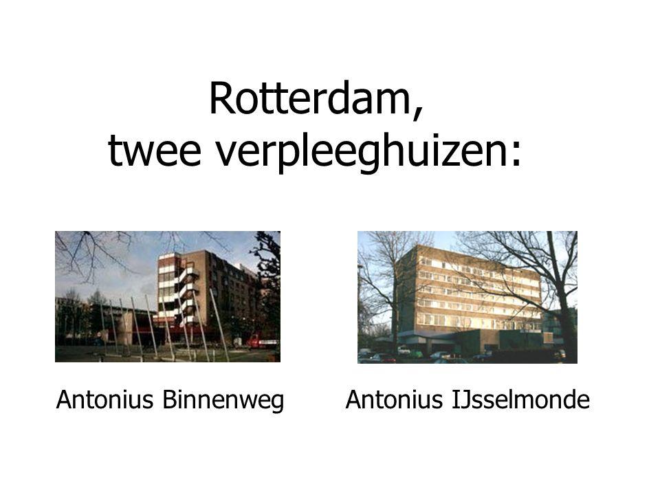 Antonius BinnenwegAntonius IJsselmonde Rotterdam, twee verpleeghuizen: