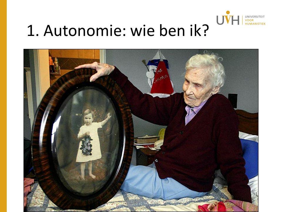1. Autonomie: wie ben ik