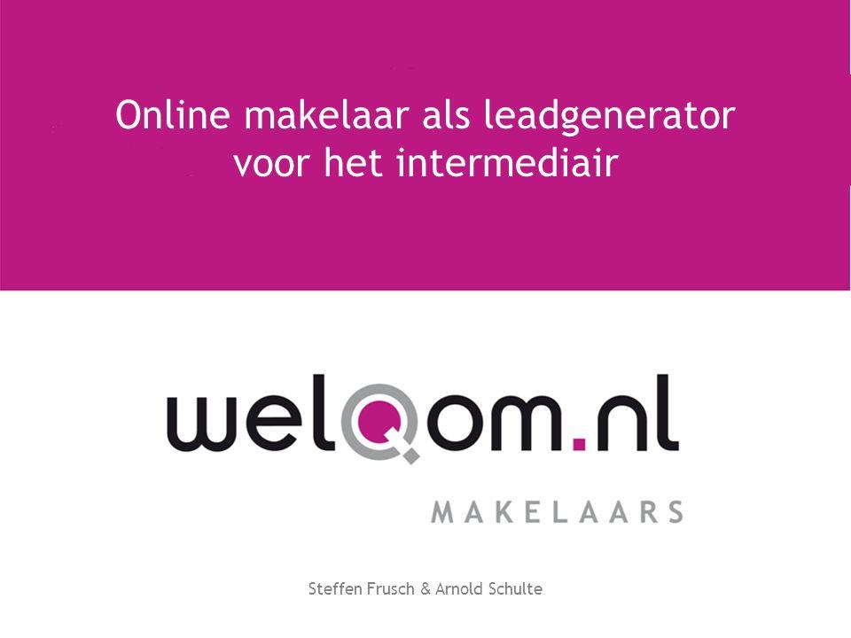 Steffen Frusch & Arnold Schulte Online makelaar als leadgenerator voor het intermediair