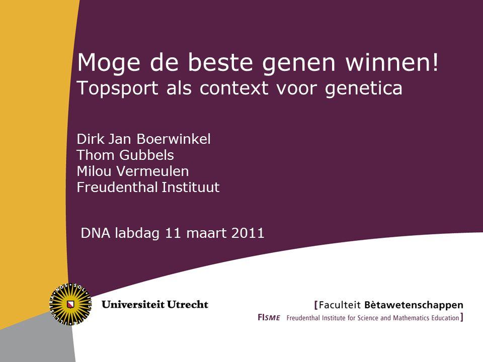 Opzet van de workshop  Inleiding - Milou  Genetica en Preventie – Dirk Jan  Genetica en Prestatiebevordering – Thom en Milou  Discussie Preventie Prestatiebevordering  Nabespreking discussie – Dirk Jan