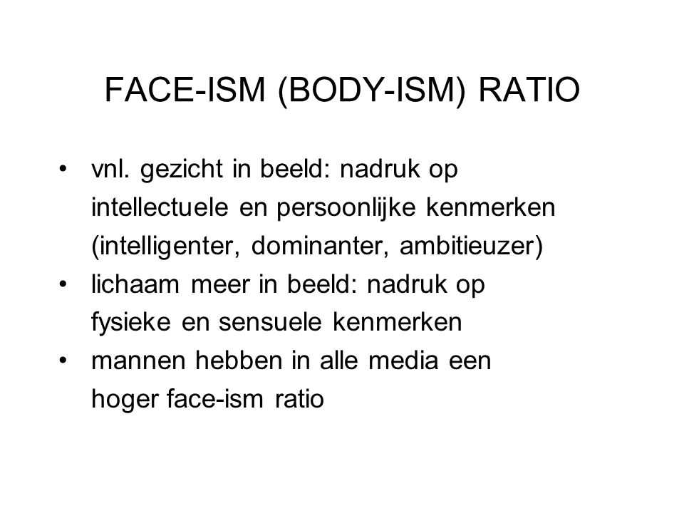 FACE-ISM (BODY-ISM) RATIO vnl.