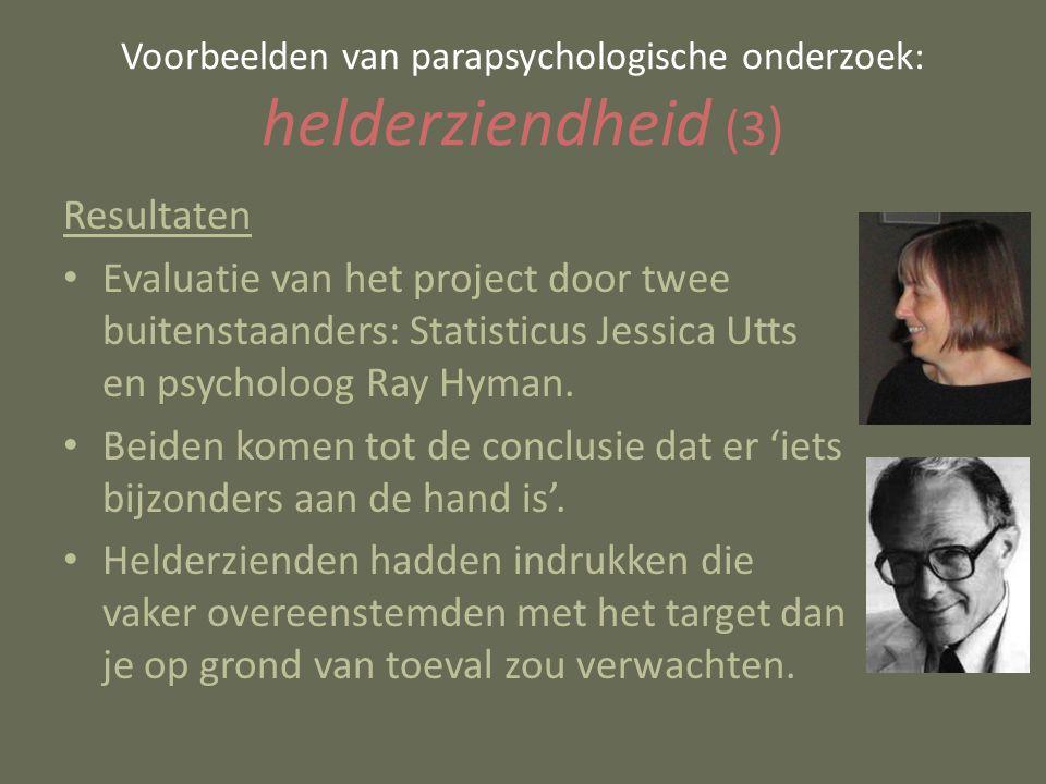 Resultaten Evaluatie van het project door twee buitenstaanders: Statisticus Jessica Utts en psycholoog Ray Hyman.