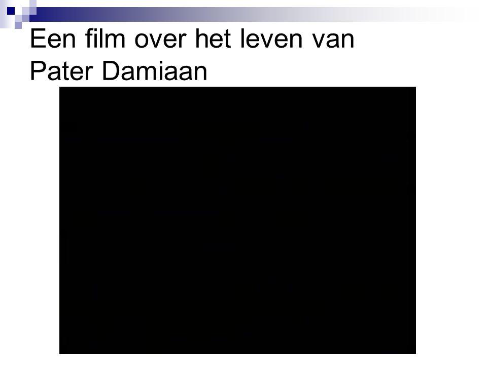 Een film over het leven van Pater Damiaan