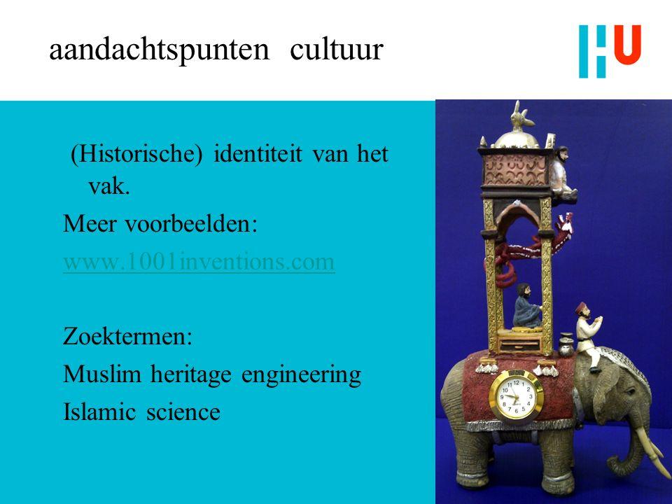 aandachtspunten cultuur (Historische) identiteit van het vak.