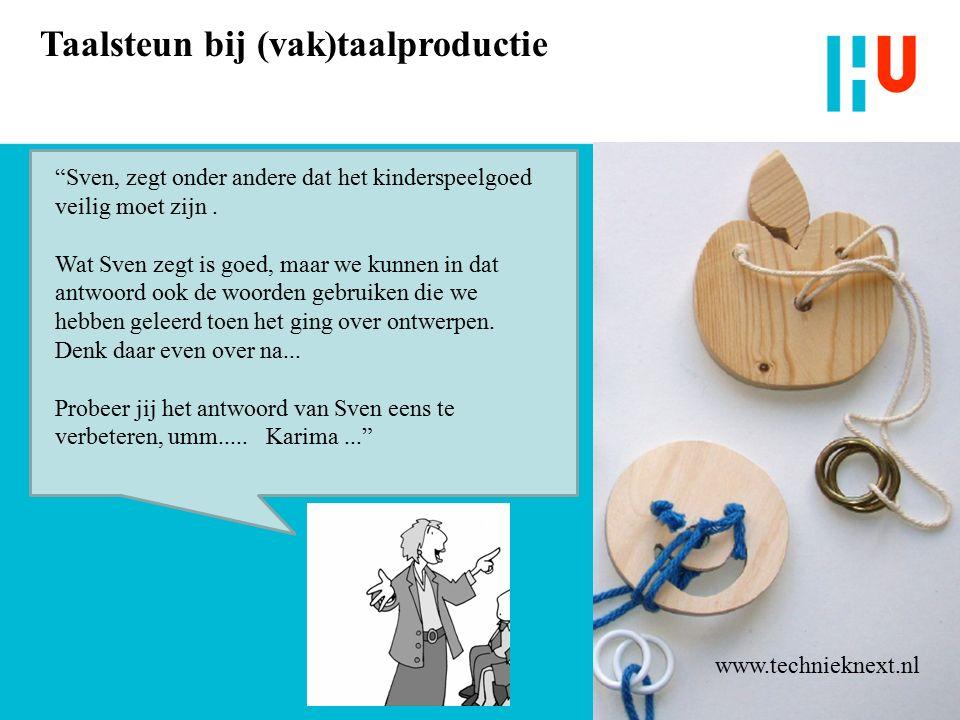 Taalsteun bij (vak)taalproductie Sven, zegt onder andere dat het kinderspeelgoed veilig moet zijn.
