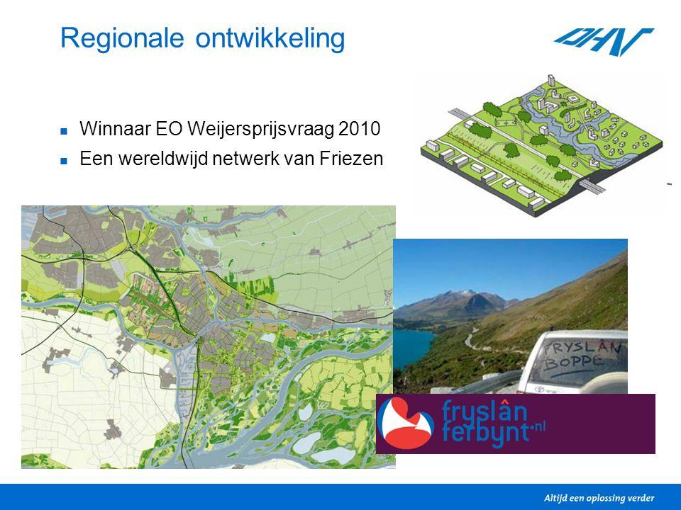 Regionale ontwikkeling Winnaar EO Weijersprijsvraag 2010 Een wereldwijd netwerk van Friezen