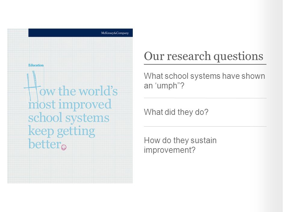 Our research questions What school systems have shown an 'umph .