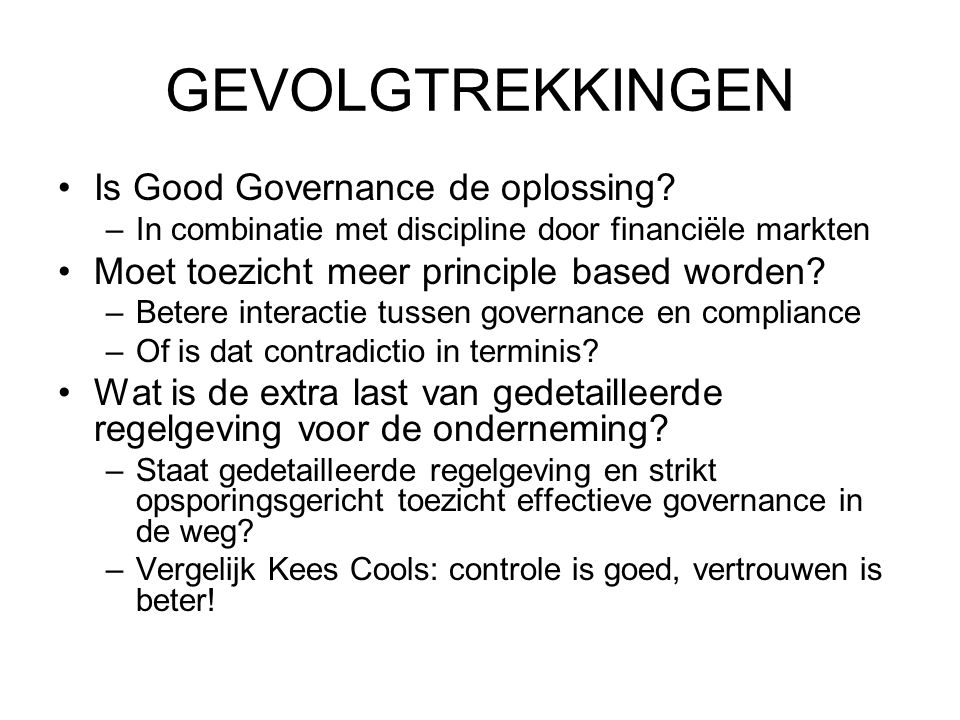 GEVOLGTREKKINGEN Is Good Governance de oplossing.