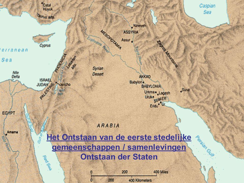 De wieg van de beschaving: Mesopotamië Assyrische Rijk, 2000- 612 VC Sumerische Rijk, 3800 tot 2000 VC Babylonische Rijk, 1800 tot 539 VC