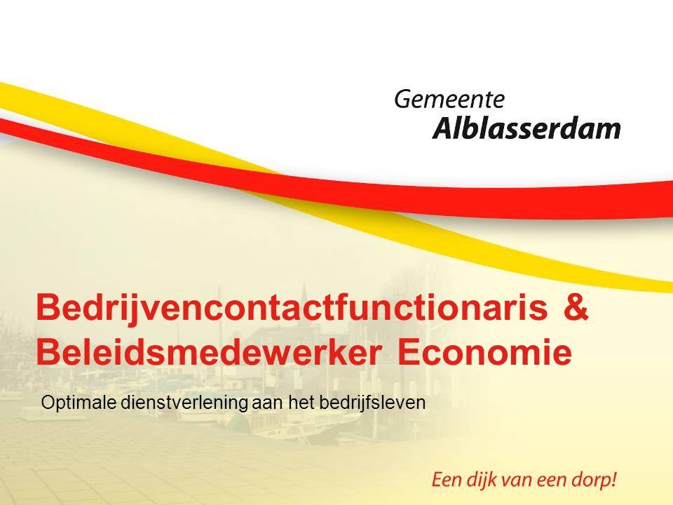 Bedrijvencontactfunctionaris & Beleidsmedewerker Economie Optimale dienstverlening aan het bedrijfsleven