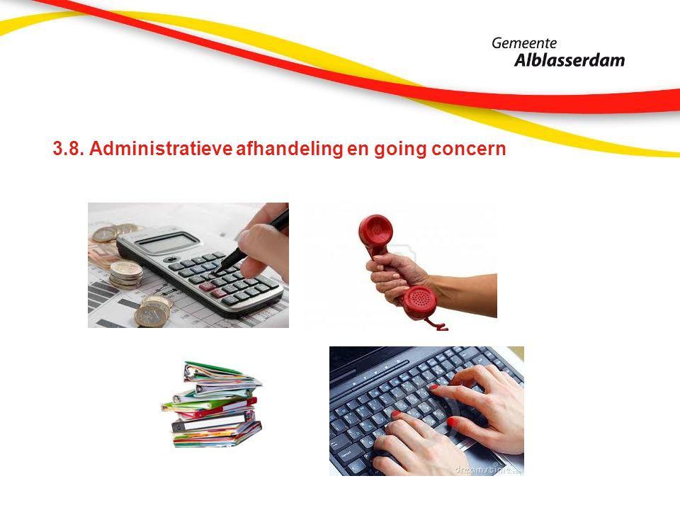 3.8. Administratieve afhandeling en going concern