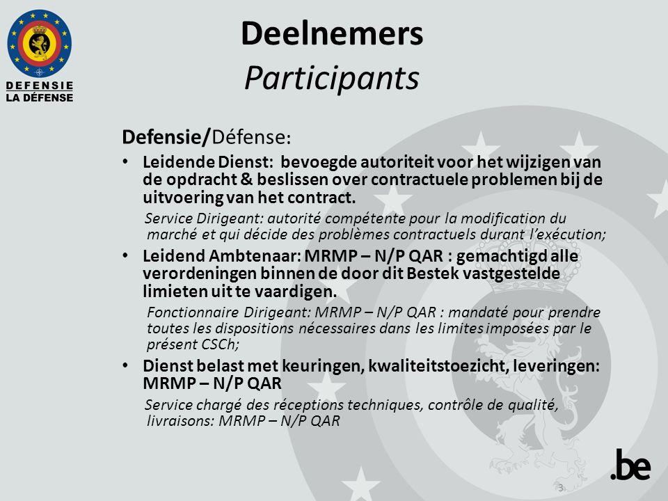4 Deelnemers Participants Kandidaat inschrijvers: HYE nv PATTJE WATERHUIZEN bv MAC GREGOR BELGIUM nv HERBOSCH-KIERE BAECK & JANSEN nv SOETAERT GARDEC nv DAMEN Shipyards nv
