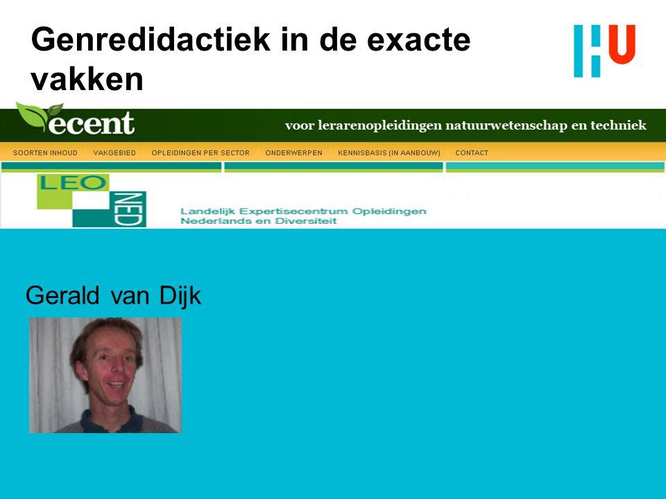 Genredidactiek in de exacte vakken Gerald van Dijk