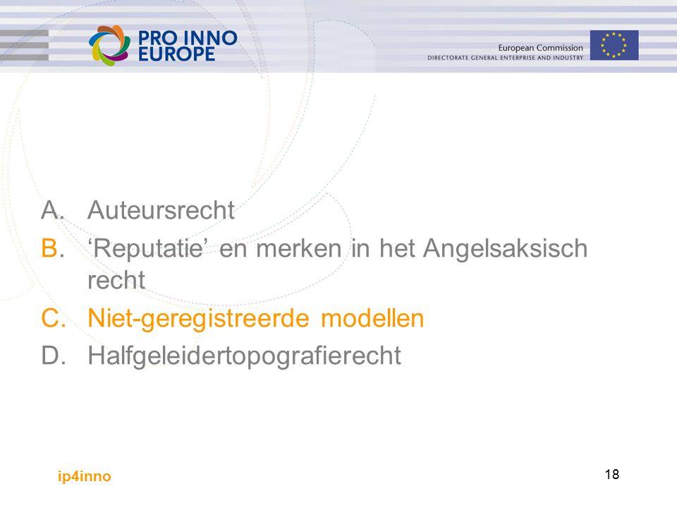 ip4inno 18 A.Auteursrecht B.'Reputatie' en merken in het Angelsaksisch recht C.