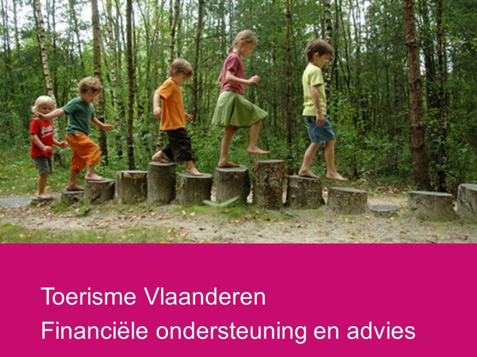 Toerisme Vlaanderen Financiële ondersteuning en advies