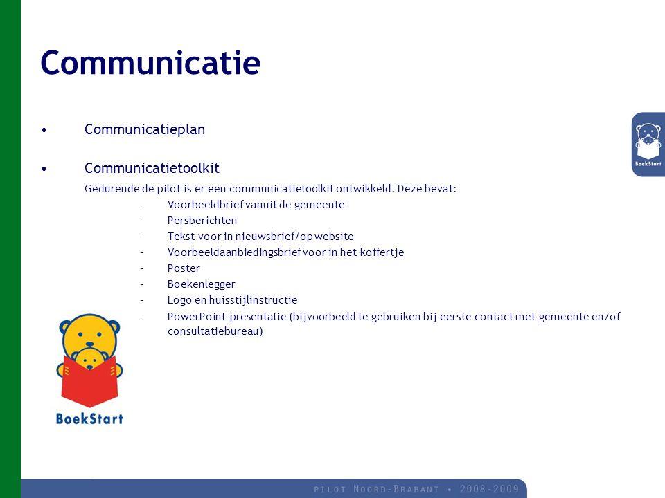 Communicatie Communicatieplan Communicatietoolkit Gedurende de pilot is er een communicatietoolkit ontwikkeld.