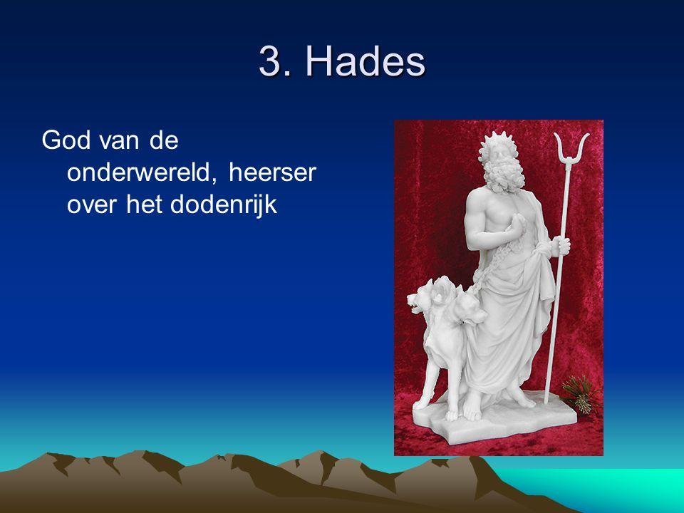 3. Hades God van de onderwereld, heerser over het dodenrijk