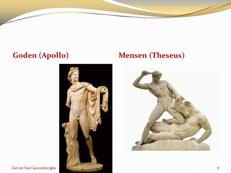 Goden (Apollo) Mensen (Theseus) Lieven Van Cauwenberghe 9