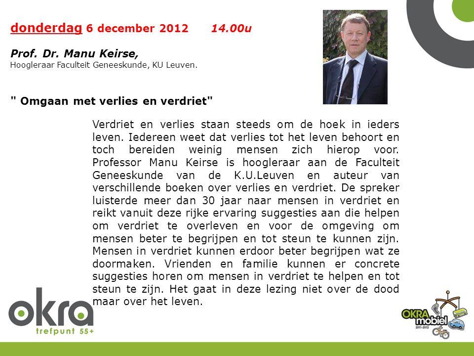 donderdag 6 december 2012 14.00u Prof.Dr.
