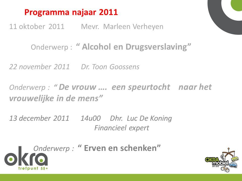 Programma najaar 2011 11 oktober 2011 Mevr.