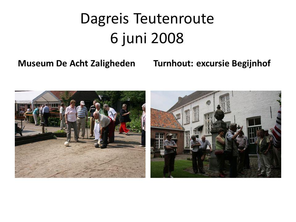 Dagreis Teutenroute 6 juni 2008 Museum De Acht ZalighedenTurnhout: excursie Begijnhof