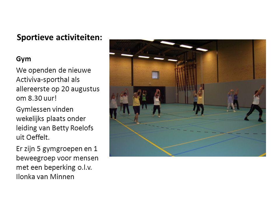 Sportieve activiteiten: Gym We openden de nieuwe Activiva-sporthal als allereerste op 20 augustus om 8.30 uur! Gymlessen vinden wekelijks plaats onder