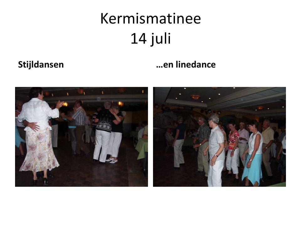 Kermismatinee 14 juli Stijldansen…en linedance