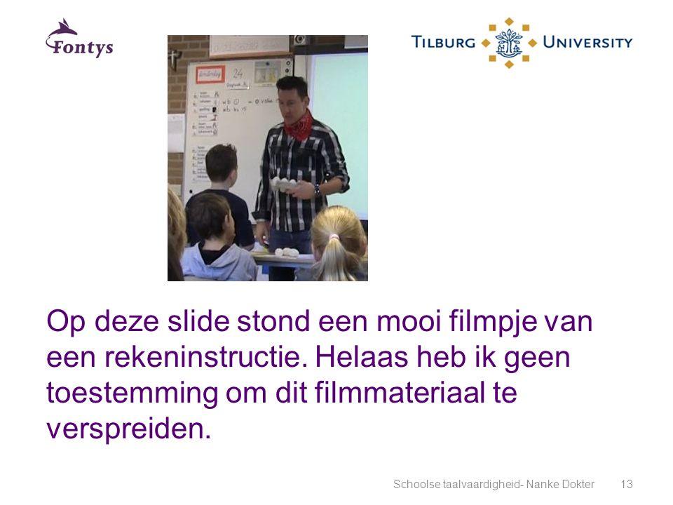 Op deze slide stond een mooi filmpje van een rekeninstructie. Helaas heb ik geen toestemming om dit filmmateriaal te verspreiden. Schoolse taalvaardig