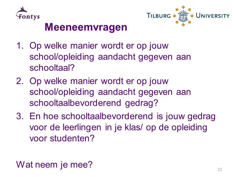 1.Op welke manier wordt er op jouw school/opleiding aandacht gegeven aan schooltaal? 2.Op welke manier wordt er op jouw school/opleiding aandacht gege