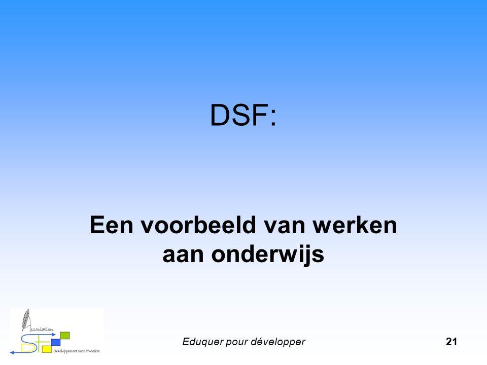 Eduquer pour développer21 DSF: Een voorbeeld van werken aan onderwijs