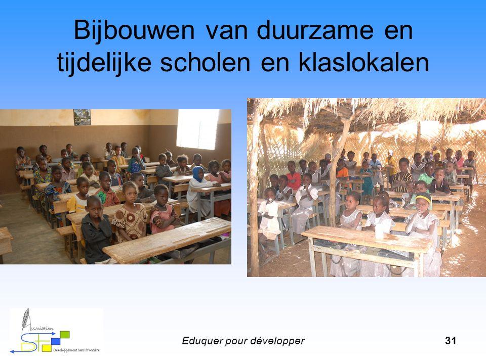 Eduquer pour développer31 Bijbouwen van duurzame en tijdelijke scholen en klaslokalen