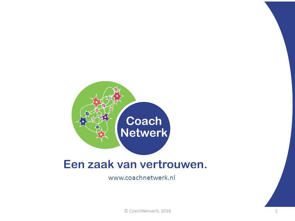 © CoachNetwerk, 20161 l www.coachnetwerk.nl