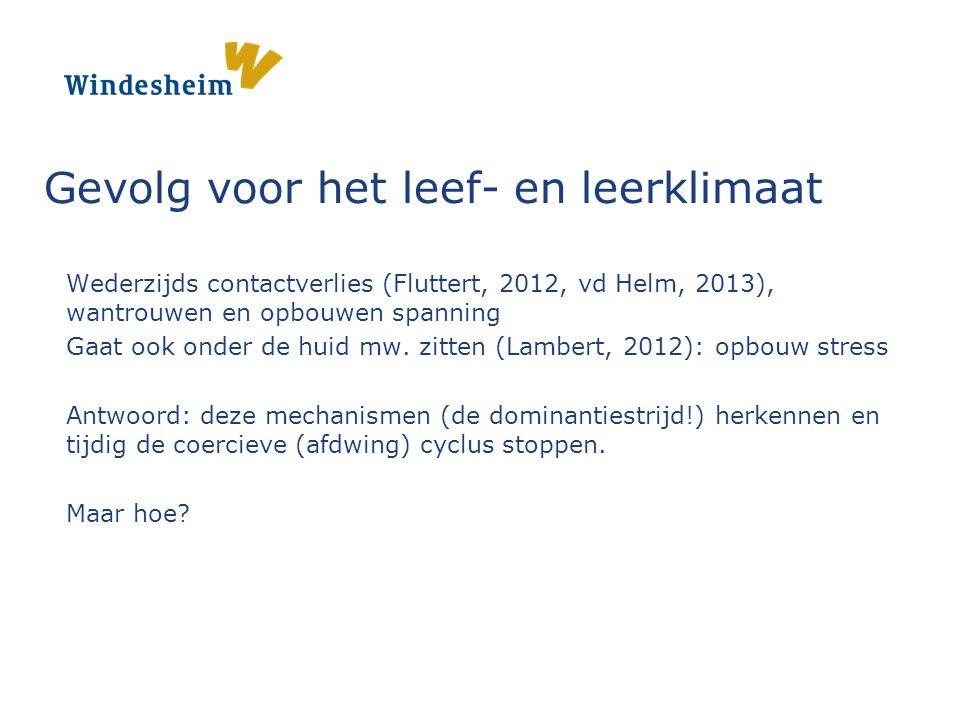 Wederzijds contactverlies (Fluttert, 2012, vd Helm, 2013), wantrouwen en opbouwen spanning Gaat ook onder de huid mw.