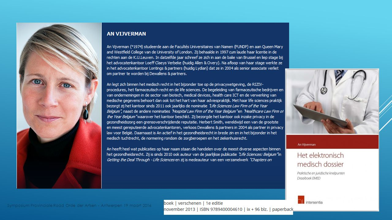 EMD – EPD IN HET E-GEZONDHEIDSBELEID 2019  Juridische aspecten van elektronische gegevensuitwisseling binnen en buiten de ziekenhuizen, WZC, GGZ...