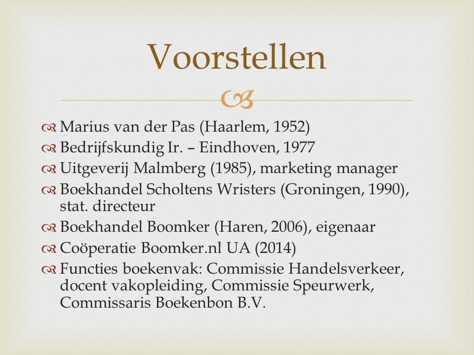   Marius van der Pas (Haarlem, 1952)  Bedrijfskundig Ir.