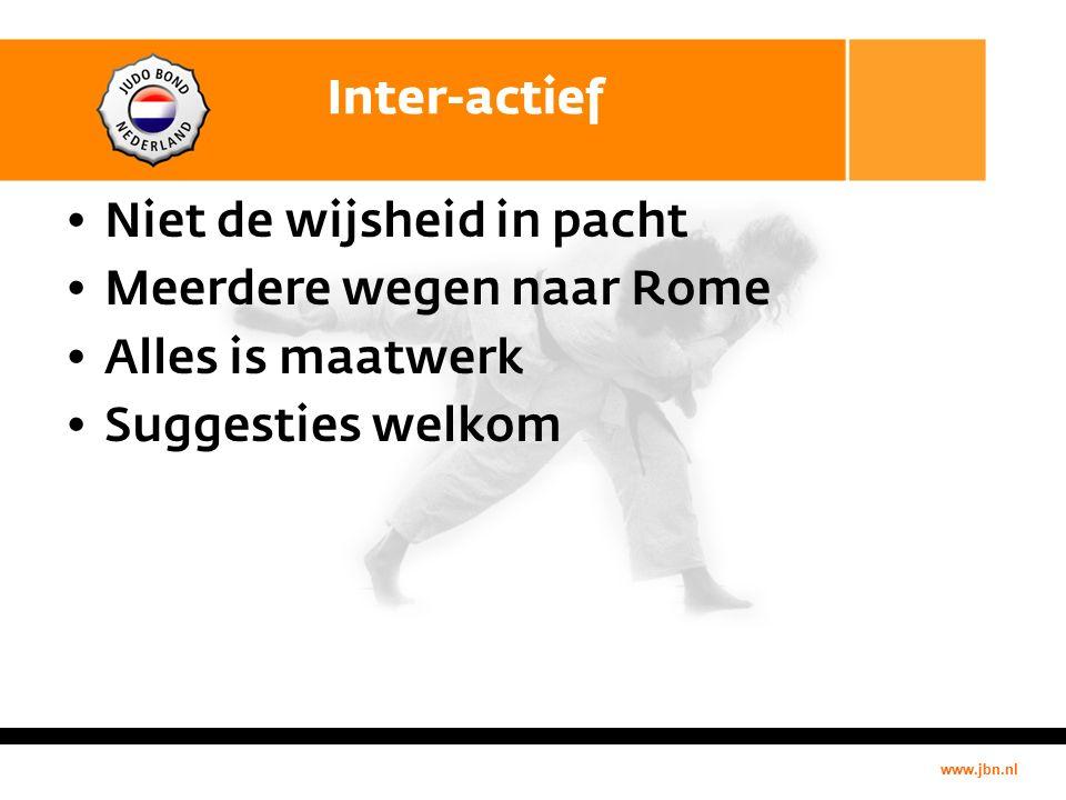 www.jbn.nl Inter-actief Niet de wijsheid in pacht Meerdere wegen naar Rome Alles is maatwerk Suggesties welkom
