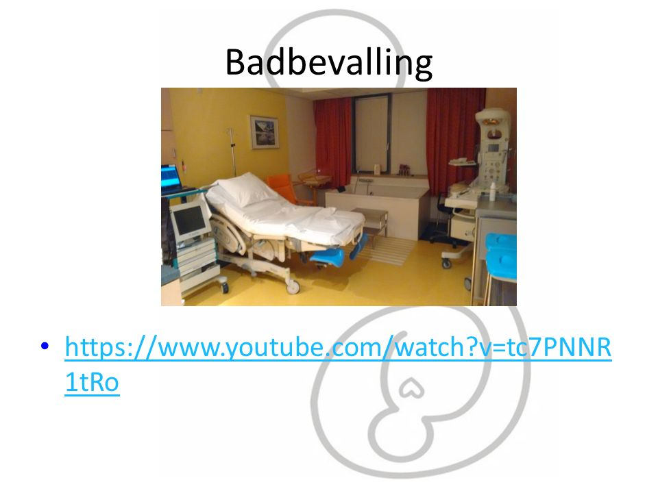 Badbevalling https://www.youtube.com/watch?v=tc7PNNR 1tRo https://www.youtube.com/watch?v=tc7PNNR 1tRo